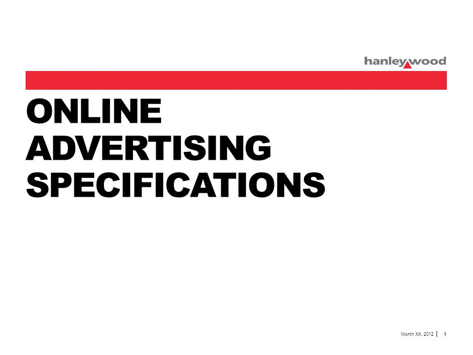 ONLINE ADVERTISING SPECIFICATIONS Month XX, 2012 1