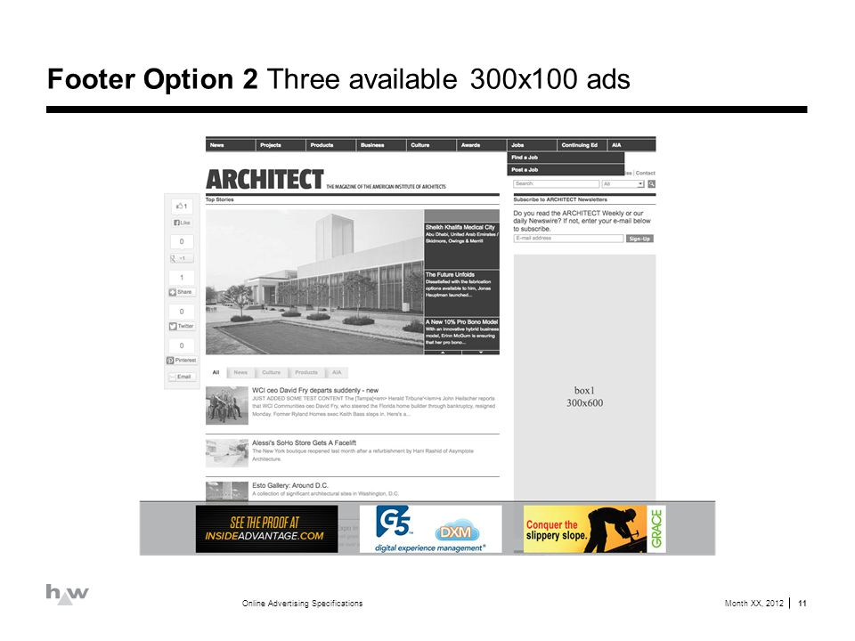 Footer Option 2 Three available 300x100 ads Month XX, 2012Online Advertising Specifications 11