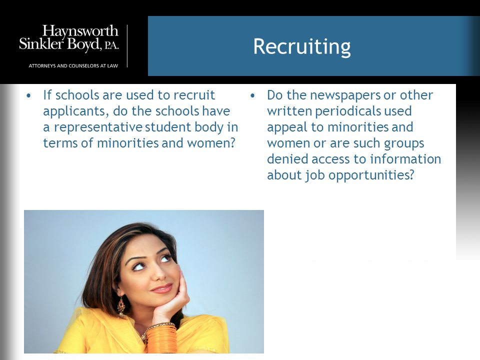Recruiting Do you use State Employment Agencies as recruitment sources for entry level positions.