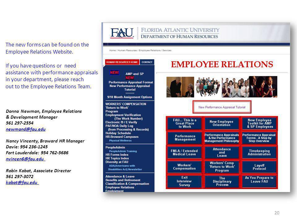 20 Donna Newman, Employee Relations & Development Manager 561 297-2554 newmand@fau.edu Nancy Vincenty, Broward HR Manager Davie: 954 236-1245 Fort Lau