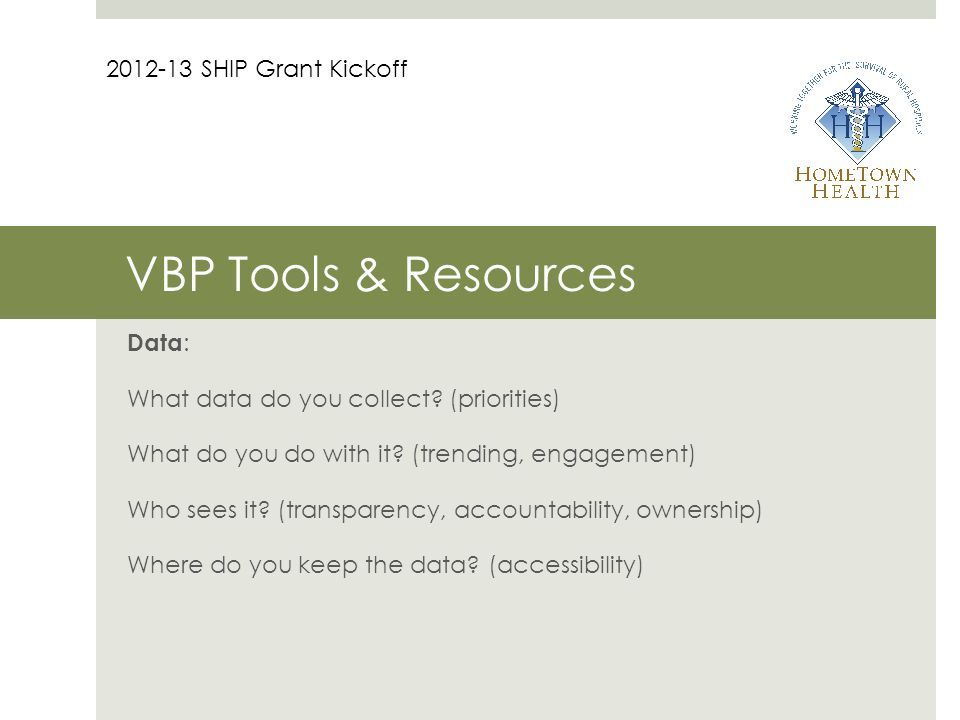 VBP Tools & Resources Data : What data do you collect.