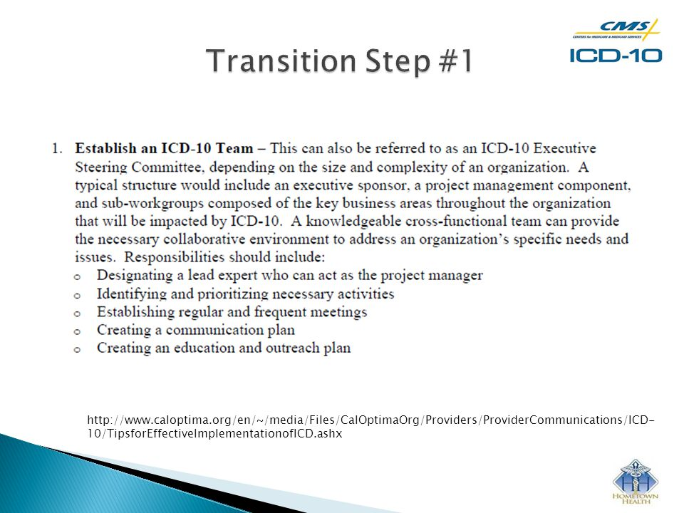 http://www.caloptima.org/en/~/media/Files/CalOptimaOrg/Providers/ProviderCommunications/ICD- 10/TipsforEffectiveImplementationofICD.ashx