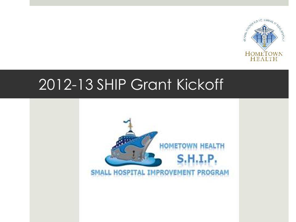 2012-13 SHIP Grant Kickoff