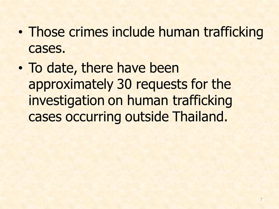 8 In mid 2005, three Laotian women were persuaded to work in the restaurants in Thailand, but ended up being forced to sex service.