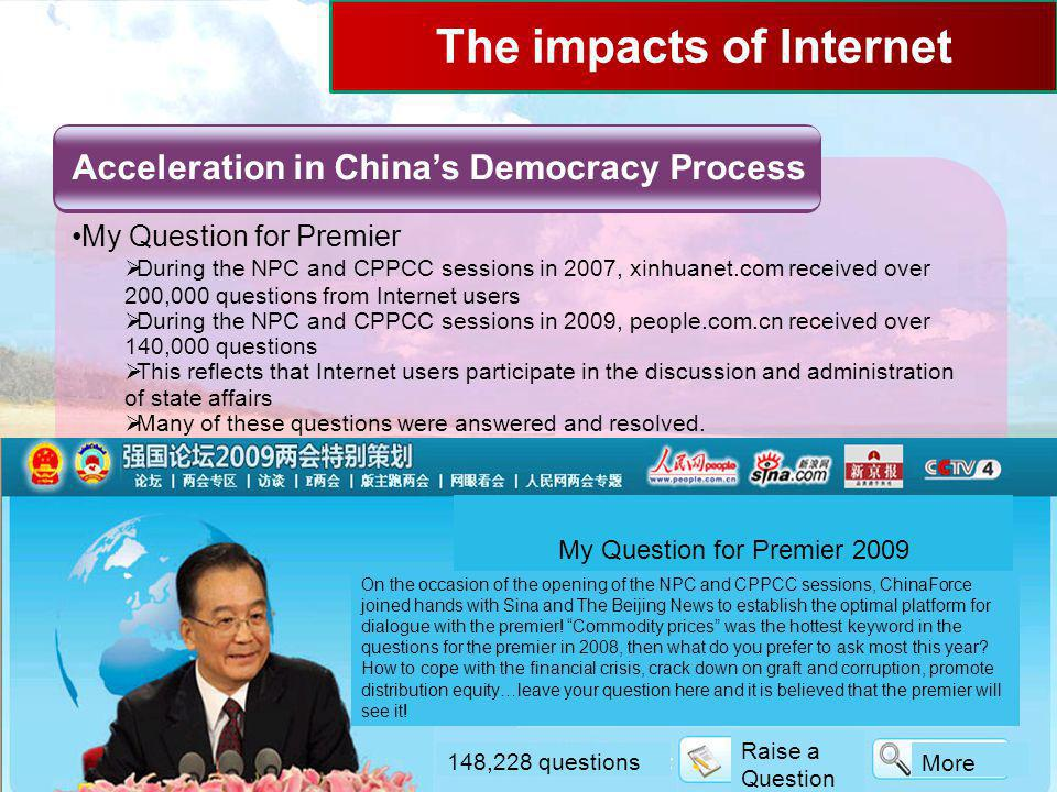 8/26/2009 APNIC 28 Beijing15 The impacts of Internet Acceleration in China's Democracy Process My Question for Premier  During the NPC and CPPCC sess