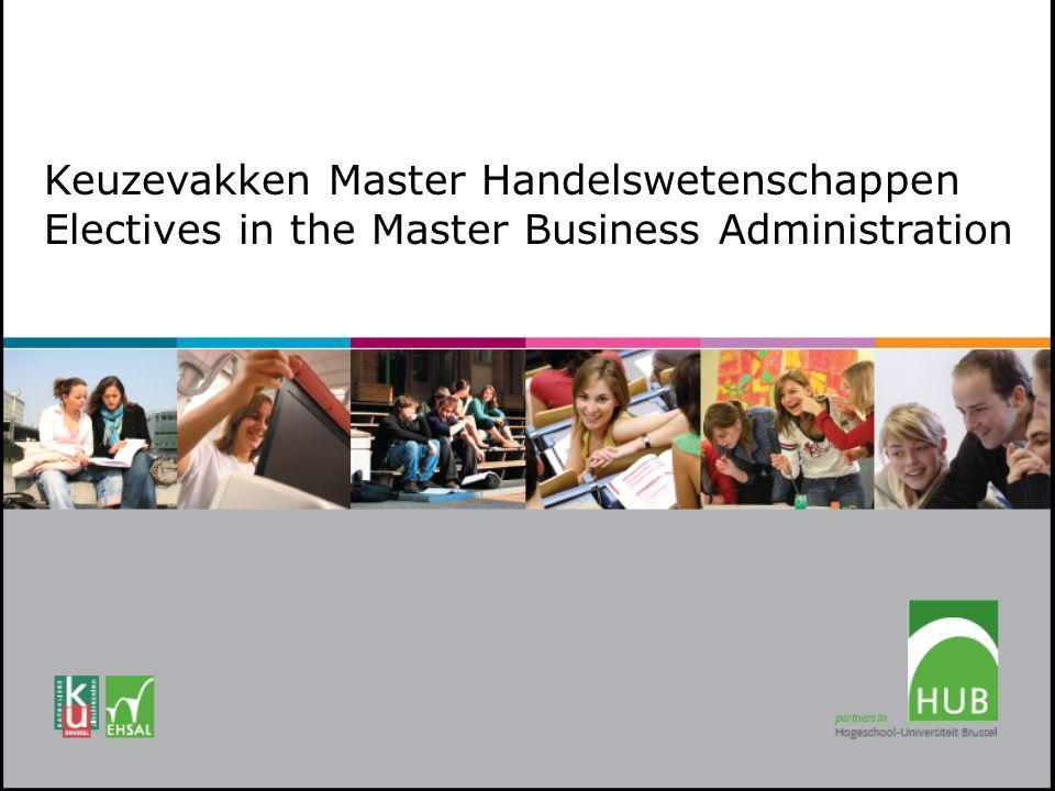 Keuzevakken Master Handelswetenschappen Electives in the Master Business Administration