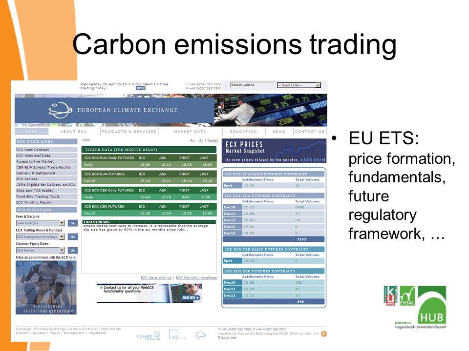 Carbon emissions trading EU ETS: price formation, fundamentals, future regulatory framework, …