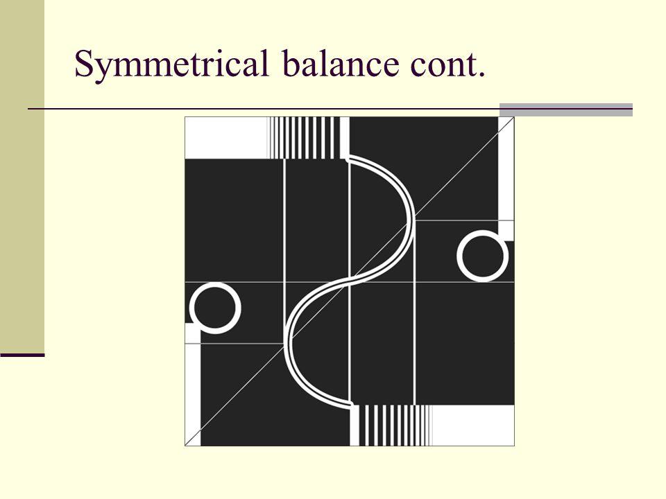 Symmetrical balance cont.