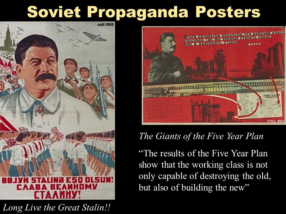"""Soviet Propaganda Posters Long Live the Great Stalin!! The Giants of the Five Year Plan """"The results of the Five Year Plan show that the working class"""