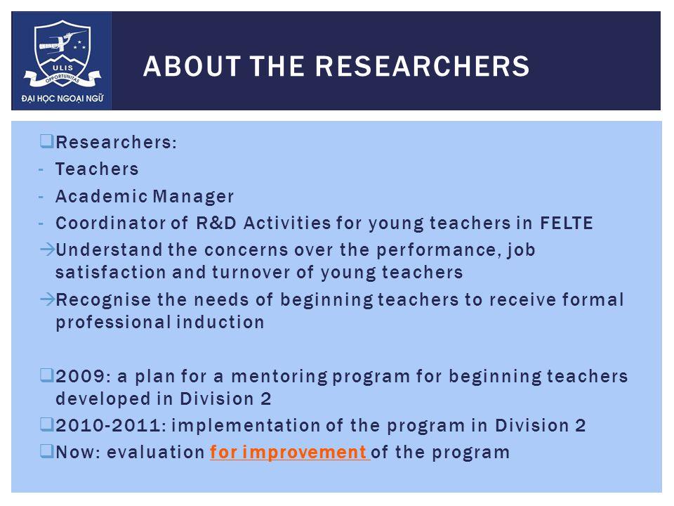 MENTORING BEGINNING TEACHERS BENEFITS Effective Mentoring Program for Beginning Teachers Beginning teachers (mentees) Veteran teachers (mentors) Institution/ School