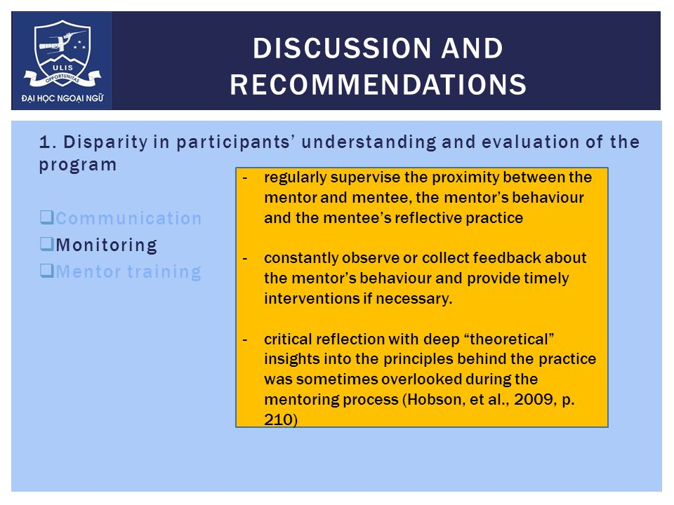 1. Disparity in participants' understanding and evaluation of the program  Communication  Monitoring  Mentor training DISCUSSION AND RECOMMENDATION