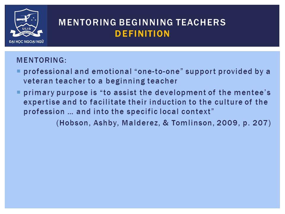 PARTICIPANTS  6 first-year teachers (Mentees)  6 veteran teachers (Mentors)  All female teachers COORDINATOR  ACADEMIC MANAGER OF DIVISION 2 THE MENTORING PROGRAM FOR BEGINNING TEACHERS Figure 1 Mentors teaching experience
