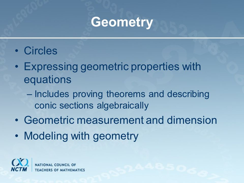 Circles Expressing geometric properties with equations –Includes proving theorems and describing conic sections algebraically Geometric measurement an