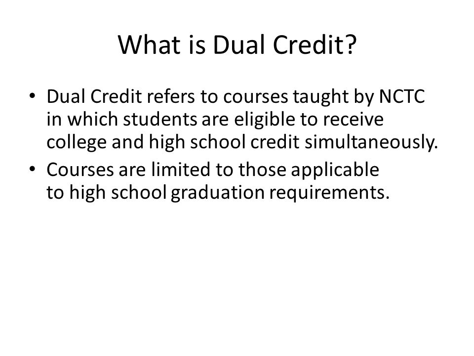 What is Dual Credit.