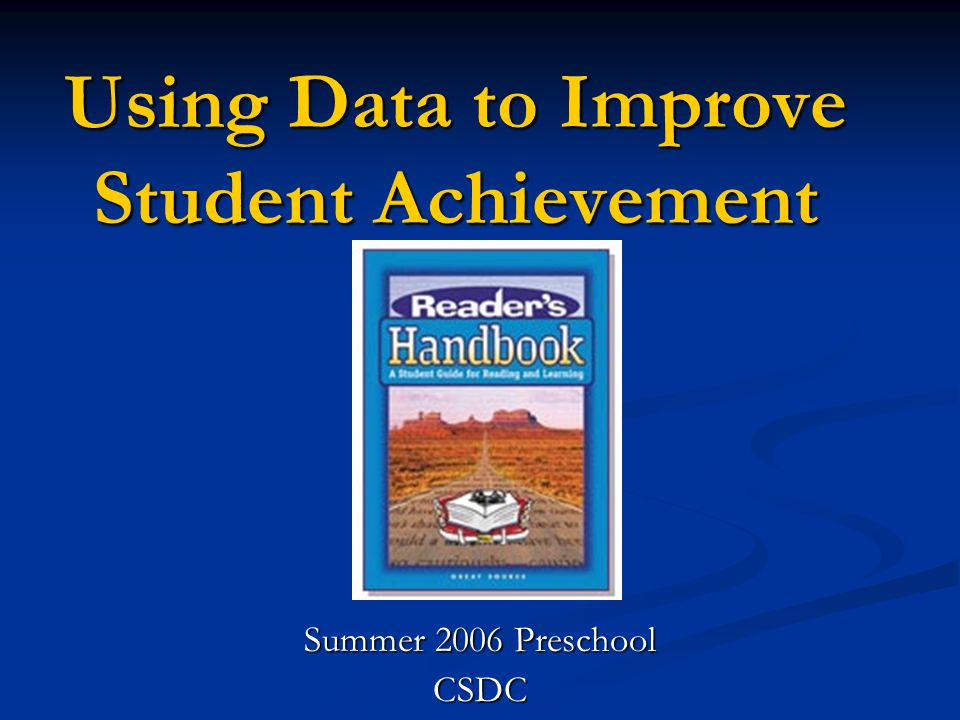 Adapted from Getting Excited About Data, Edie Holcomb www.corwinpress.com What question are we trying to answer.
