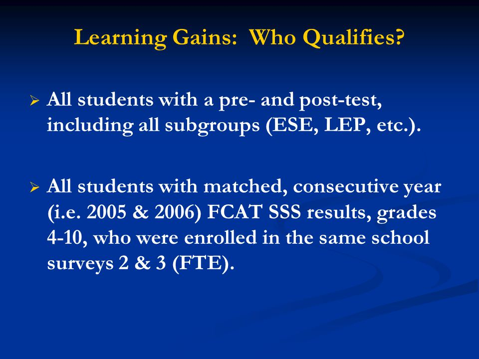 """Gain Scores Commonly referred to as """"Learning Gains"""" The amount of progress a student makes in one school year."""