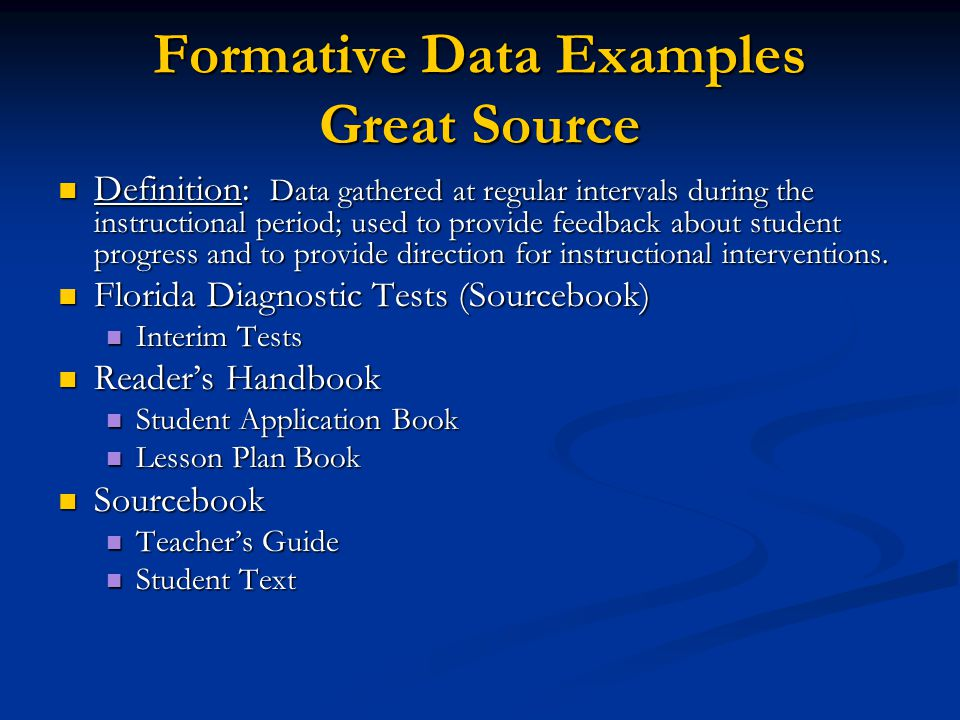 A Closer Look at Formative Data Quizzes Chapter Tests DIBELS District Math Assessments