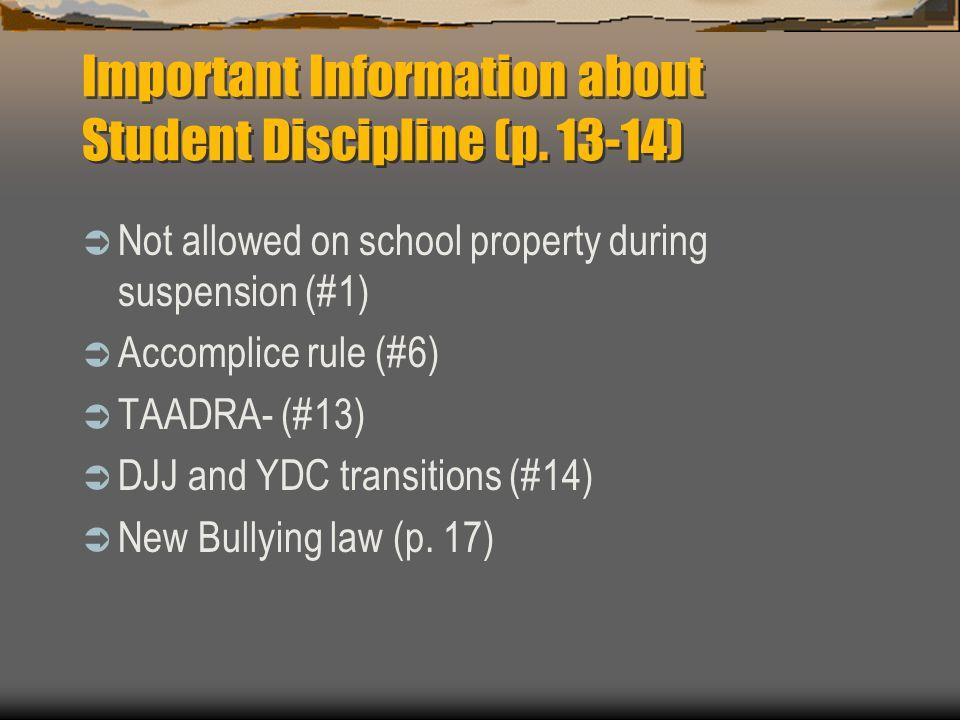 Important Information about Student Discipline (p.