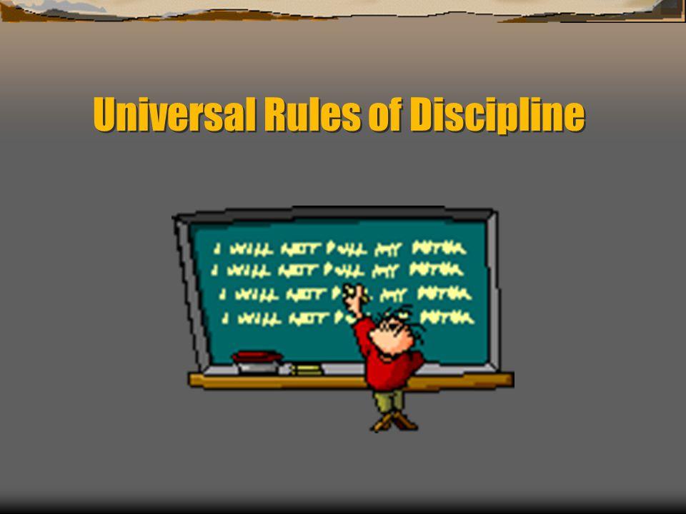 Universal Rules of Discipline