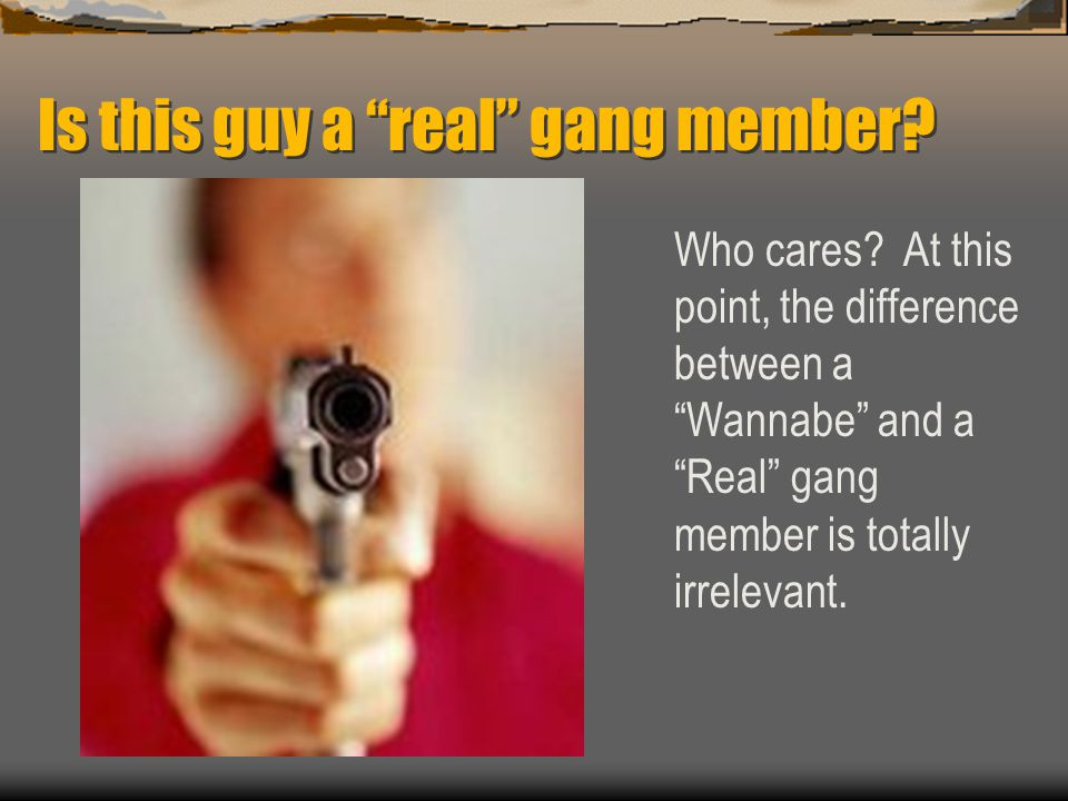 Is this guy a real gang member. Who cares.