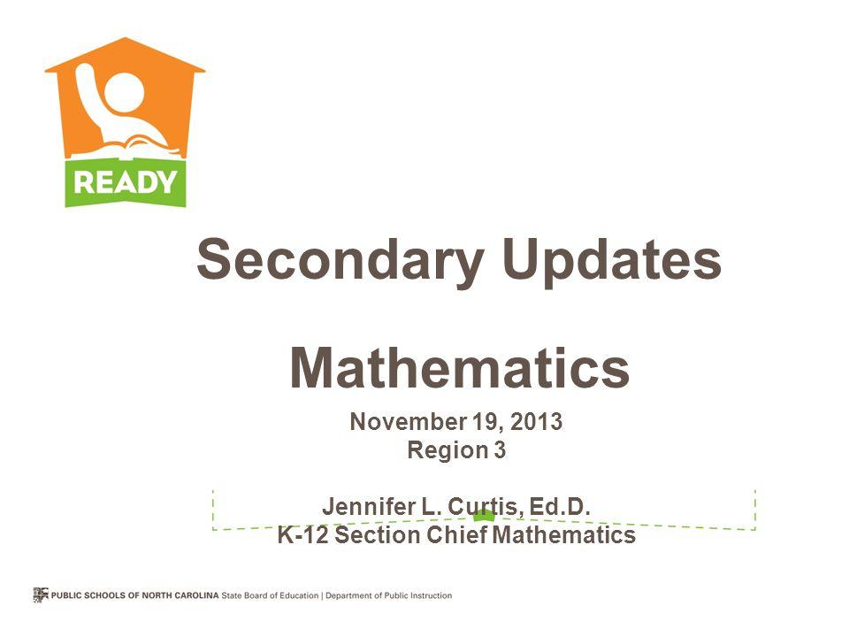 November 19, 2013 Region 3 Jennifer L.Curtis, Ed.D.