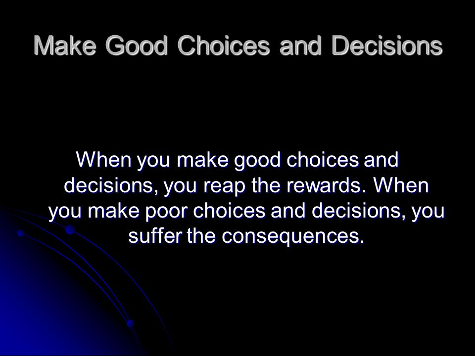 Making Good Choices & Planning for Your Future Week 5