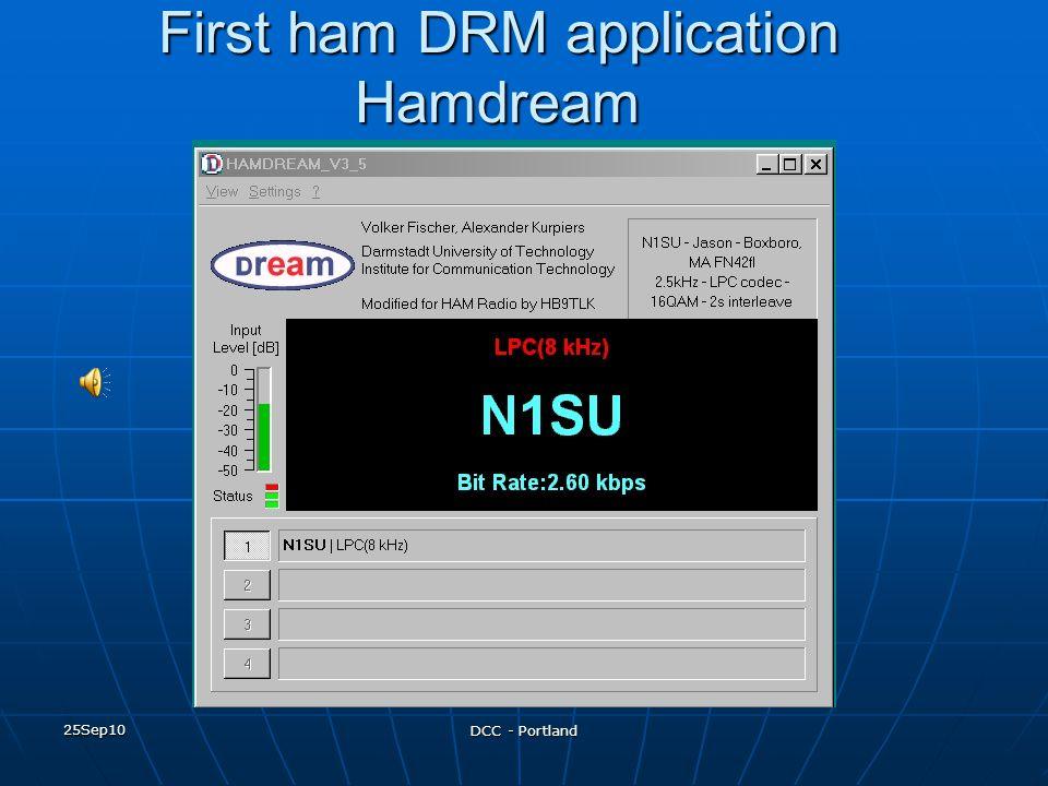 25Sep10 DCC - Portland First ham DRM application Hamdream