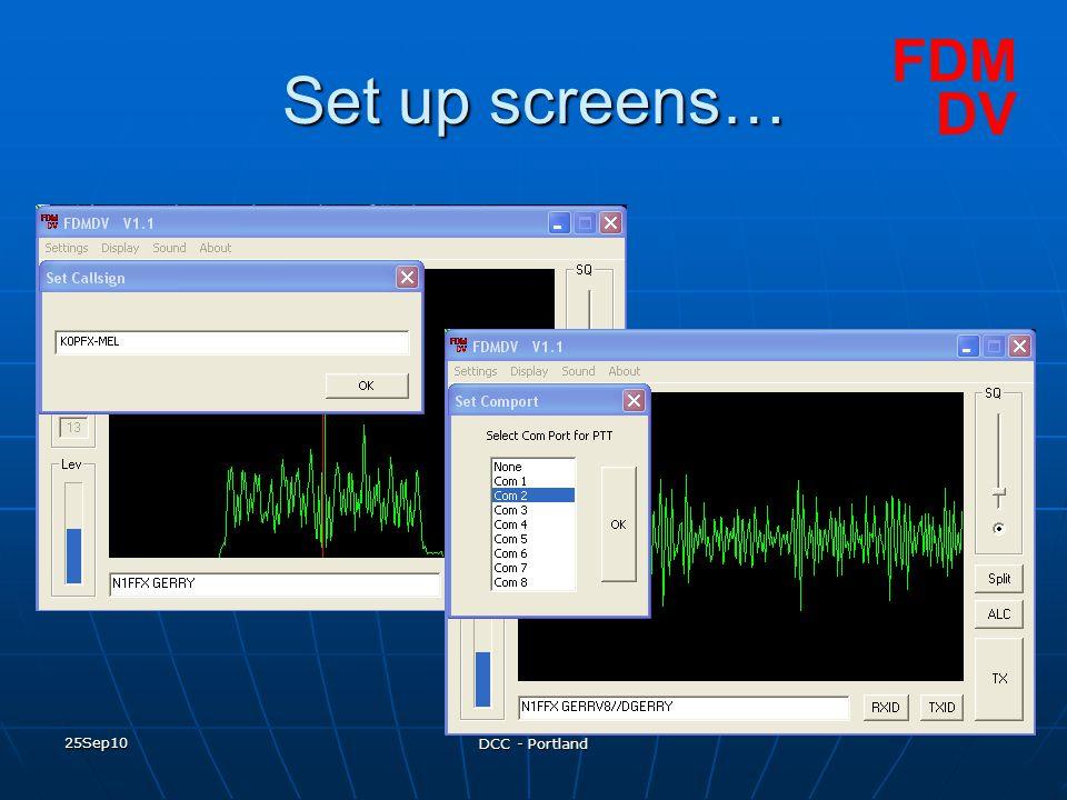 25Sep10 DCC - Portland Set up screens… FDM DV