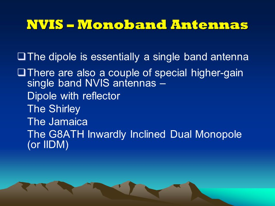 A Low Horizontal dipole = High Angle Illustration courtesy of NVIS Communications (Worldradio Books)
