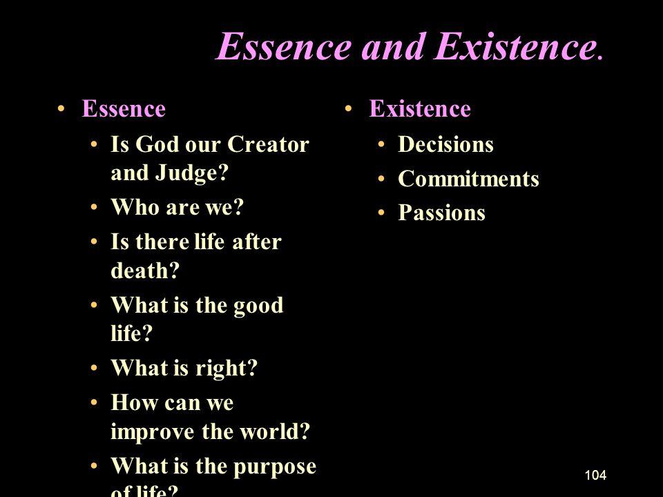 103 Some Important Existentialists. Soren Kierkegaard (1813-55) –father of existentialism –Christian Friedrich Nietzsche (1844 - 1900) –Atheist. Jean