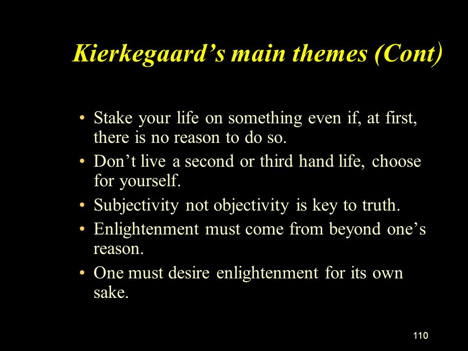 109 Kierkegaard's book titles give a clue to his thinking: Fear and Trembling Philosophical Fragments Concluding Unscientific Postscript. The Concept