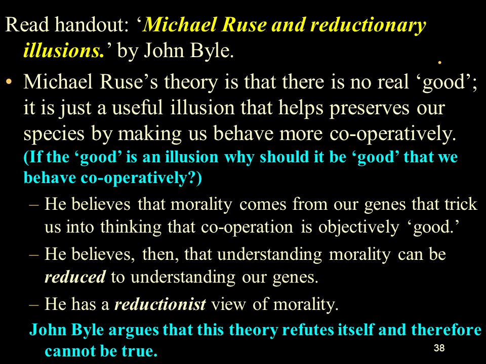 37 Read handout: 'The Gospel according to science' by physicist Paul Davies and ponder these points: His belief is that we must turn to science to fin