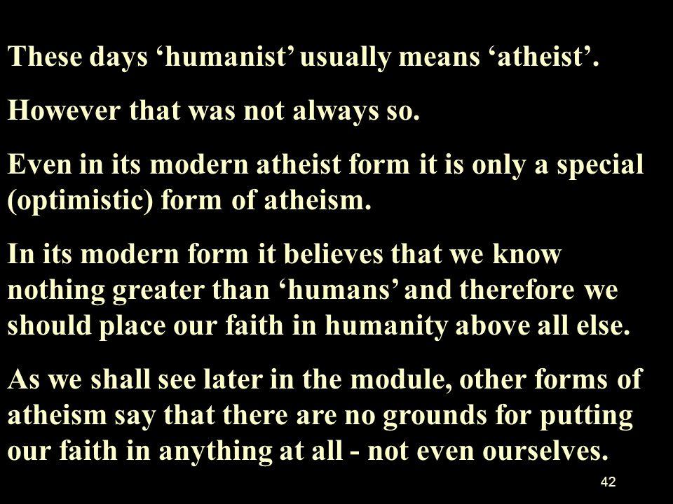 41 Humanism HUMANISM: