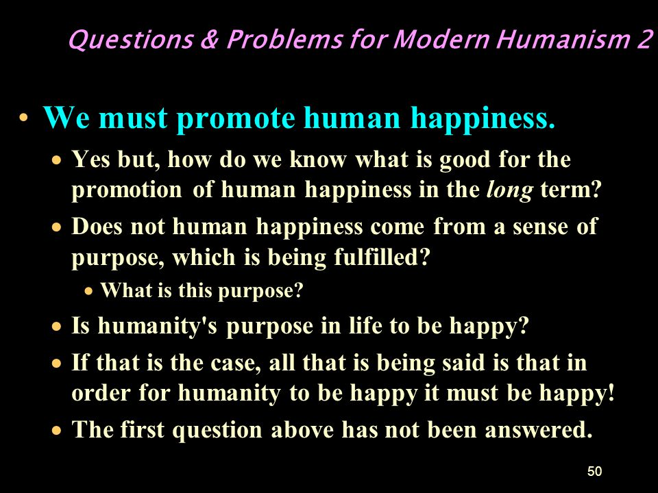 49 Questions & Problems for Modern Humanism 1