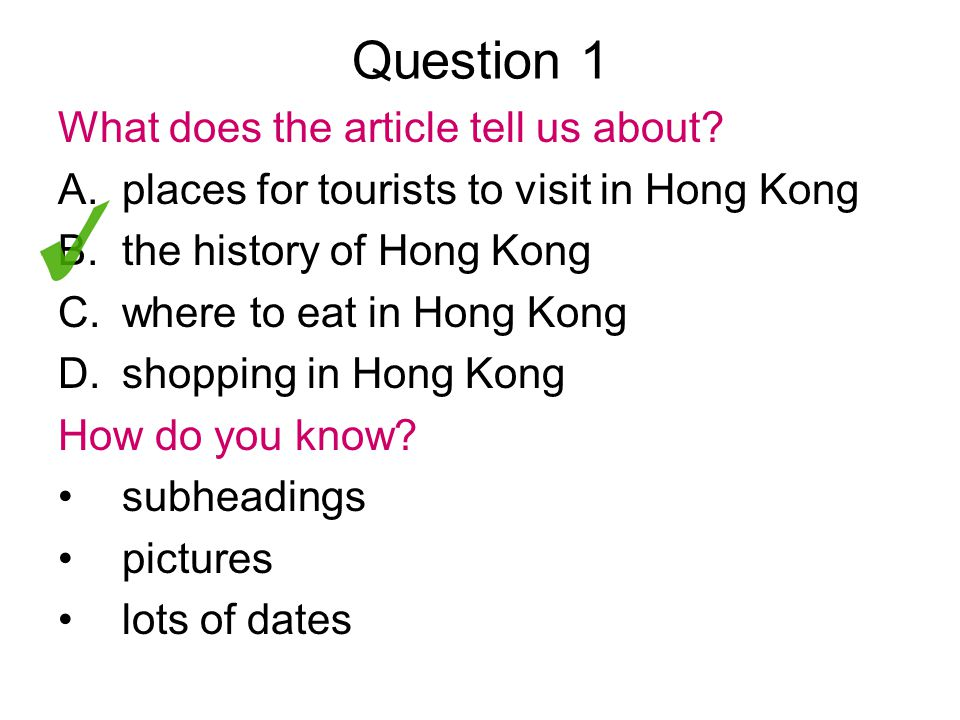 Question 2 What does paragraph 1 tell us.