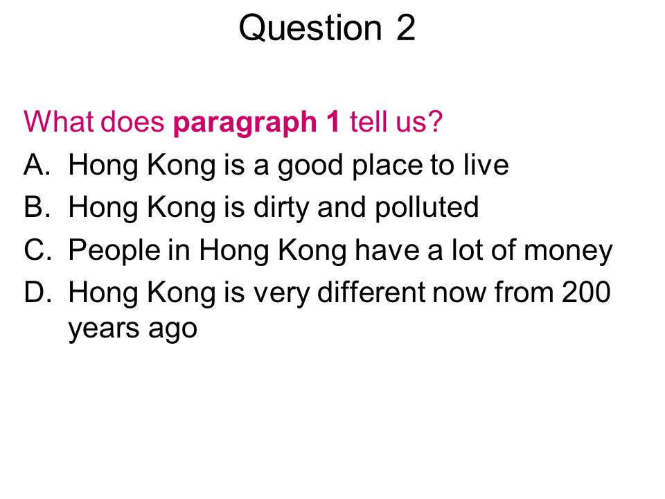 Question 5 Why do you think the British wanted Hong Kong.