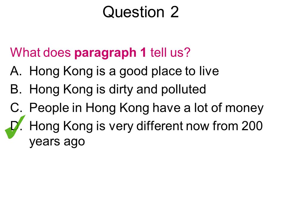 Question 3 Look at the word developed in line 2.