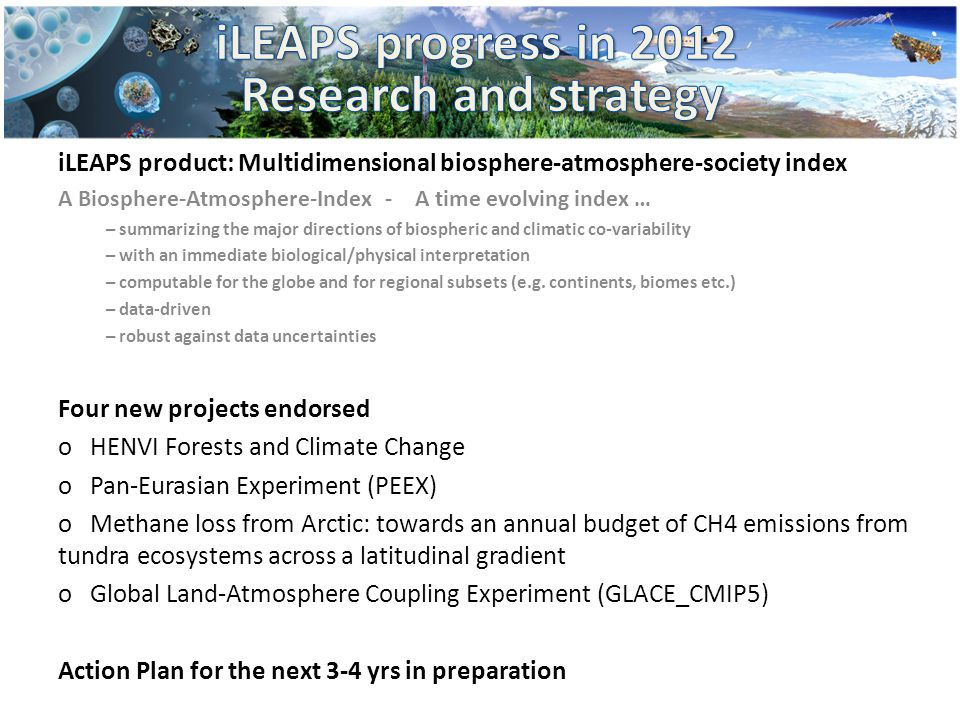 iLEAPS product: Multidimensional biosphere-atmosphere-society index A Biosphere-Atmosphere-Index - A time evolving index … – summarizing the major dir