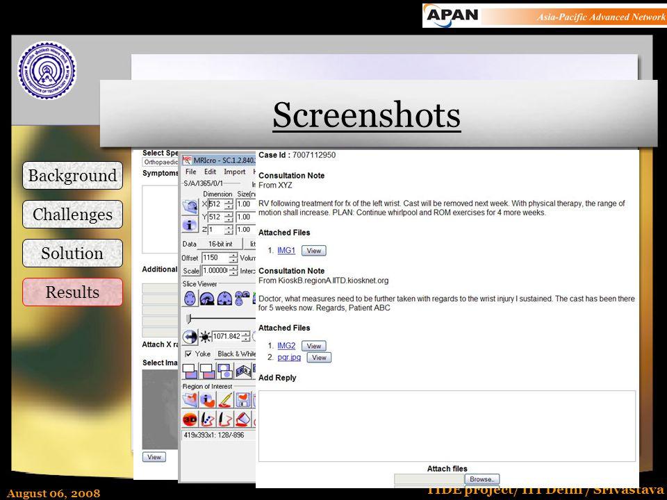 August 06, 2008 TIDE project/ IIT Delhi / Srivastava Screenshots Background Challenges Solution Results