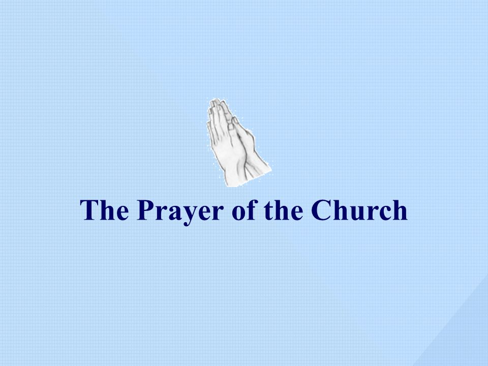 The Prayer of the Church
