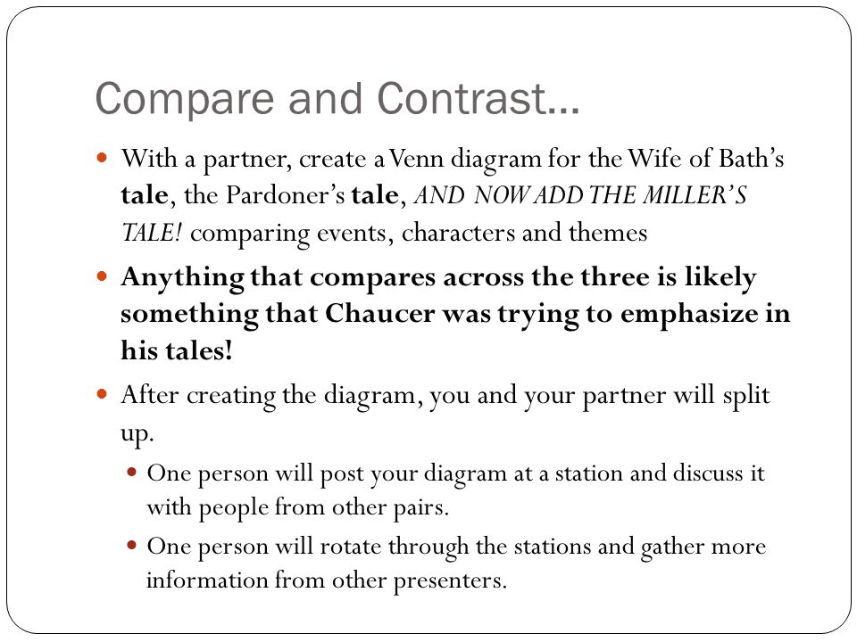 Compare and Contrast… With a partner, create a Venn diagram for the Wife of Bath's tale, the Pardoner's tale, AND NOW ADD THE MILLER'S TALE.