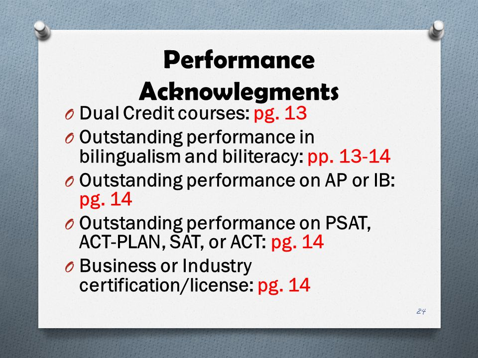 Performance Acknowlegments O Dual Credit courses: pg.