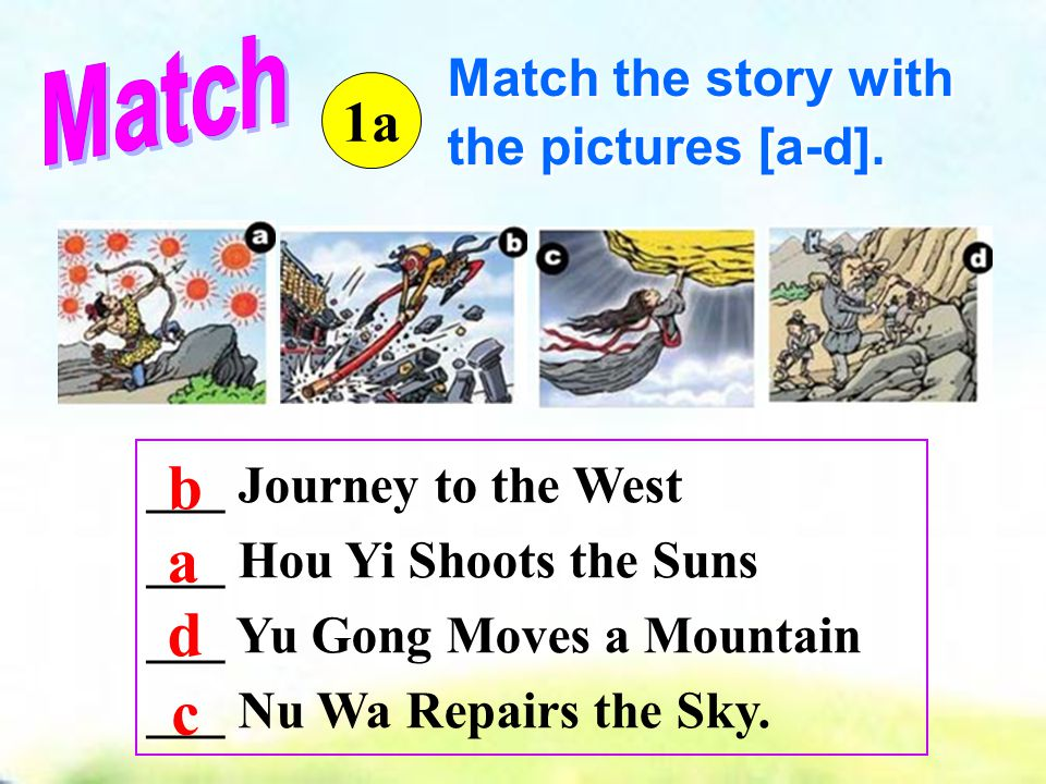 ___ Journey to the West ___ Hou Yi Shoots the Suns ___ Yu Gong Moves a Mountain ___ Nu Wa Repairs the Sky.