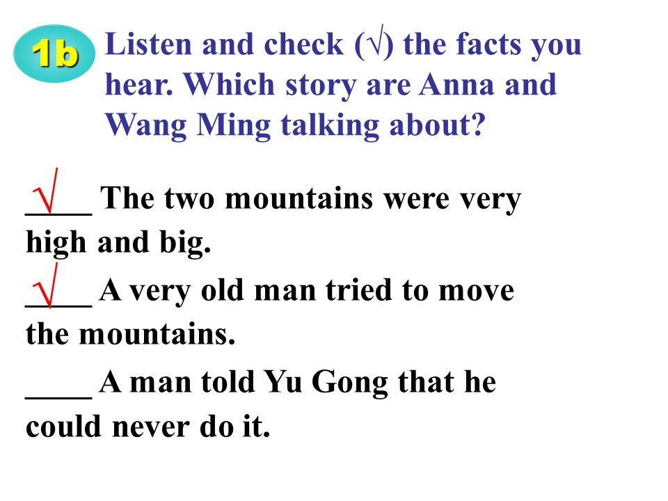Listen and check (√) the facts you hear. Which story are Anna and Wang Ming talking about.