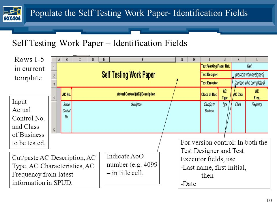 10 Populate the Self Testing Work Paper- Identification Fields Self Testing Work Paper – Identification Fields Rows 1-5 in current template Cut/paste AC Description, AC Type, AC Characteristics, AC Frequency from latest information in SPUD.
