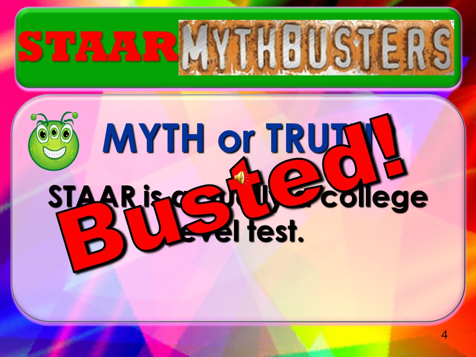 Myth or Truth? A student may only retake an EOC if he/she fails the assessment. STAAR 14