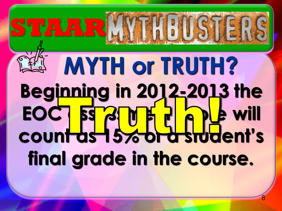Students ARE NOT required to retake a course in order to retake a STAAR/EOC Assessment. STAAR 18