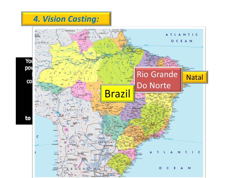 4. Vision Casting: Natal Rio Grande Do Norte Brazil