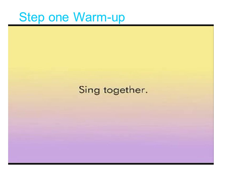 Step one Warm-up