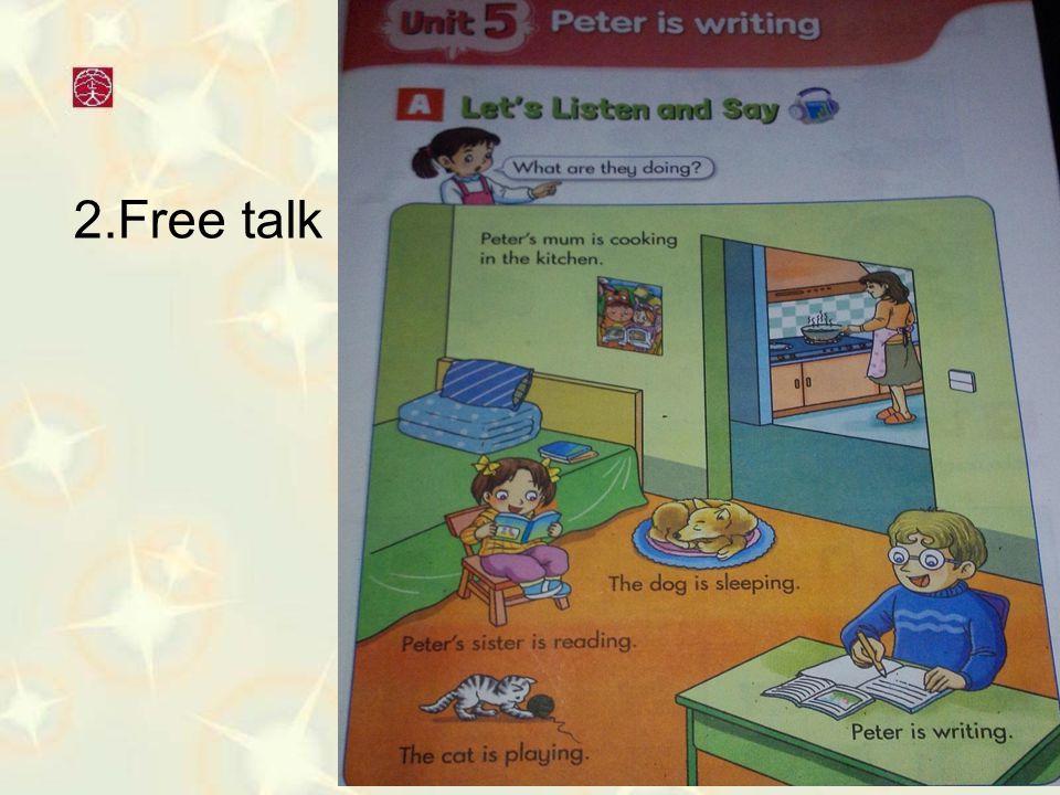 2.Free talk